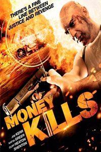 หนัง Money Kills